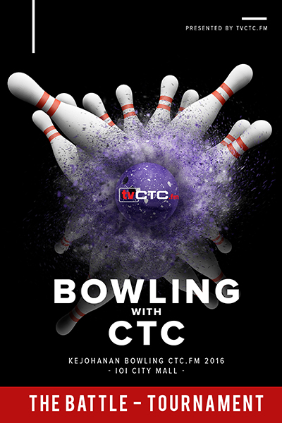 TOURNAMENT CTC : Bowling CTC.FM 2016 (The Battle - IoI City Mall)