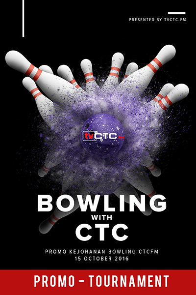 TOURNAMENT CTC : Bowling CTC.FM 2016 (Promo)
