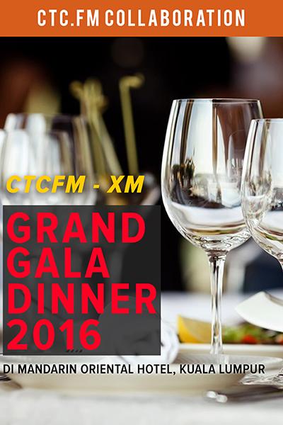 CTCFM - XM : Grand Gala Dinner 2016