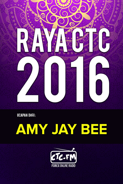 EVENTS CTC : Raya CTC.FM 2016  ( Amy Jay Bee )