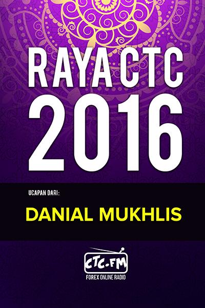 EVENTS CTC : Raya CTC.FM 2016  ( Danial Mukhlis )