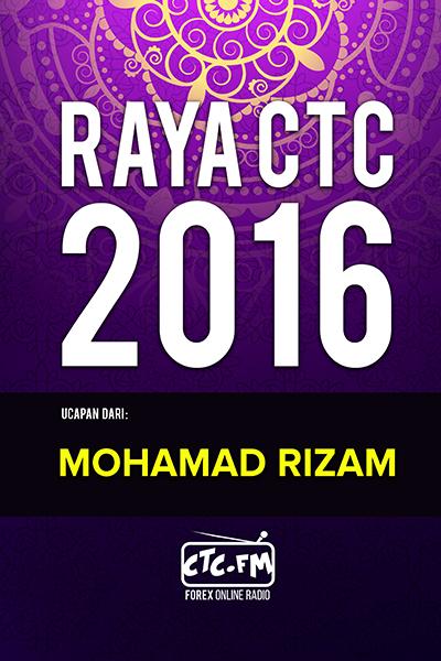 EVENTS CTC : Raya CTC.FM 2016 ( Mohamad Rizam )