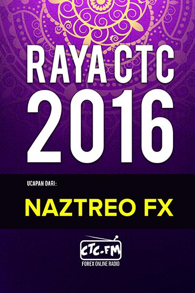 EVENTS CTC : Raya CTC.FM 2016  ( Naztreo FX )