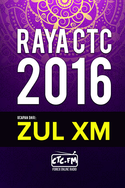 EVENTS CTC : Raya CTC.FM 2016  ( Zul XM )