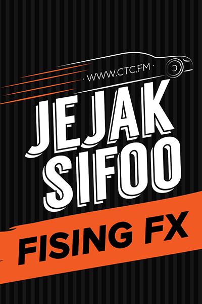 JEJAK SIFOO : Bersama Fising FX