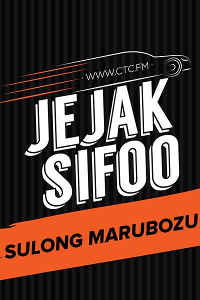JEJAK SIFOO : Bersama Sulong Marubozu