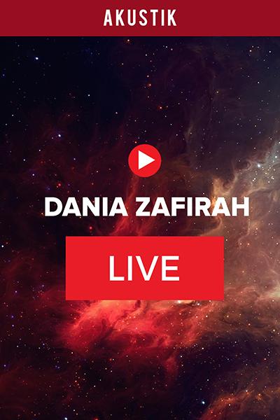 ACOUSTIC : Live Bersama Artis Dania Zafirah (Vol 3)