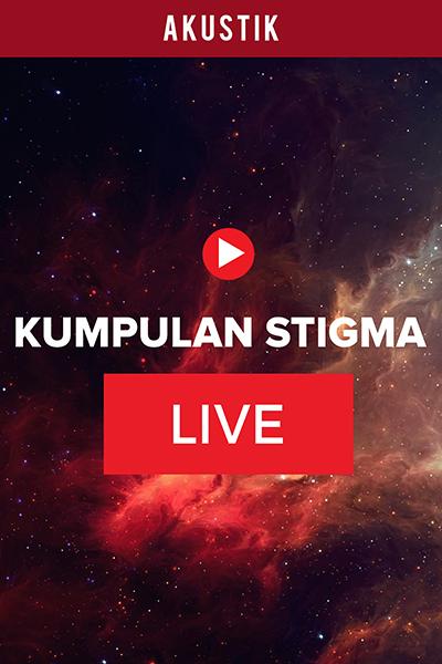 ACOUSTIC  : Live Bersama Artis Kumpulan Stigma