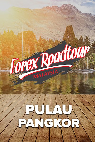 SIRI JELAJAH : Forex Roadtour Malaysia   -PULAU PANGKOR-