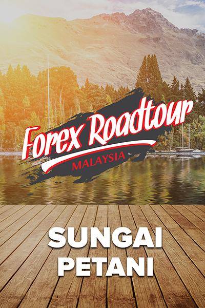 SIRI JELAJAH : Forex Roadtour Malaysia  -SG.PETANI KEDAH-