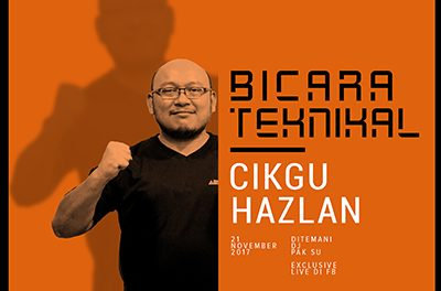 BICARA TEKNIKAL : Cikgu Hazlan  (Episod 17)