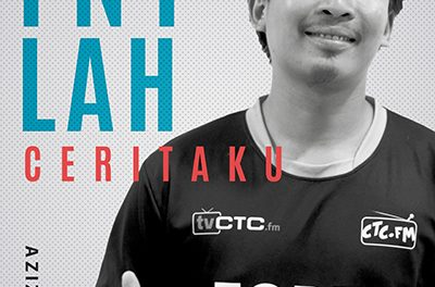 INILAH CERITAKU : Bersama Azizi Ishak