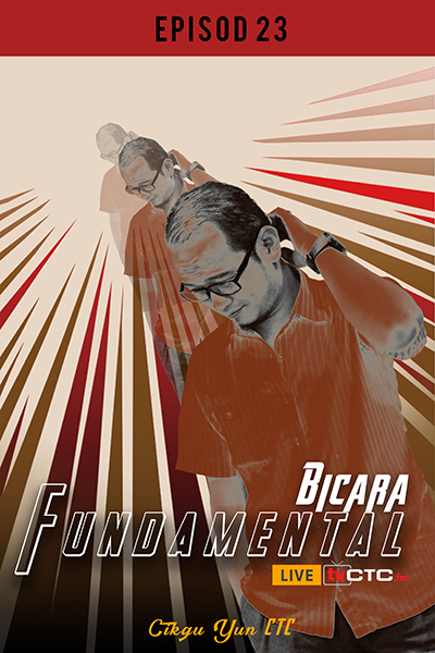 BICARA FUNDAMENTAL :  Fundamental   (Episod 23)