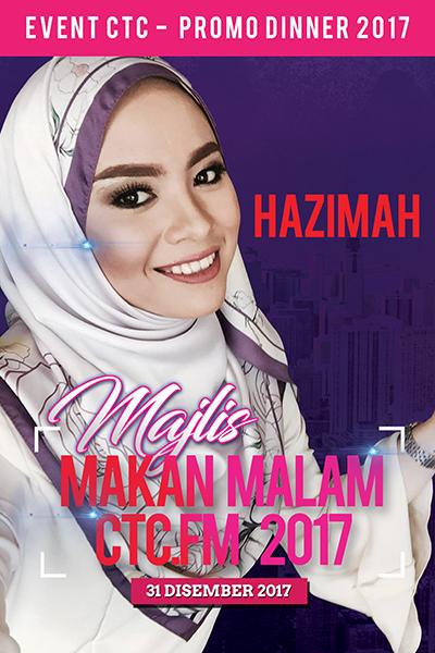 [PROMO] Majlis Makan Malam CTC.FM 2017 Artis Jemputan  - Hazimah