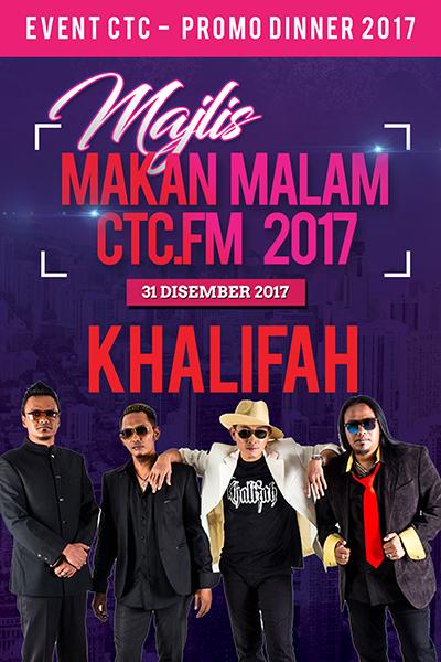 [PROMO] Majlis Makan Malam CTC.FM 2017 Artis Jemputan  - Khalifah
