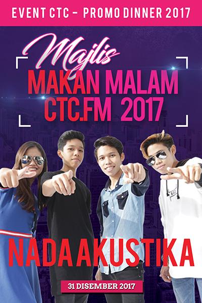 [PROMO] Majlis Makan Malam CTC.FM 2017 Artis Jemputan  - Nada Akustika