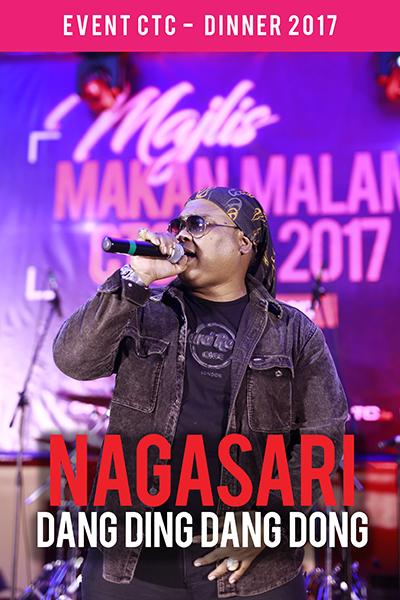 Nagasari - DANG DING DANG DONG [Majlis Makan Malam CTC.fm 2017]