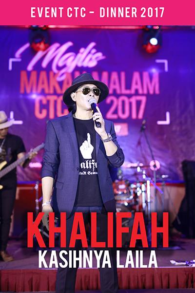 Persembahan Majlis Makan Malam CTC.FM 2017 Artis Jemputan  - Khalifah