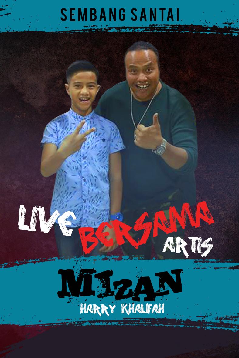 SEMBANG SANTAI : Live Bersama Mizan Harry Khalifah