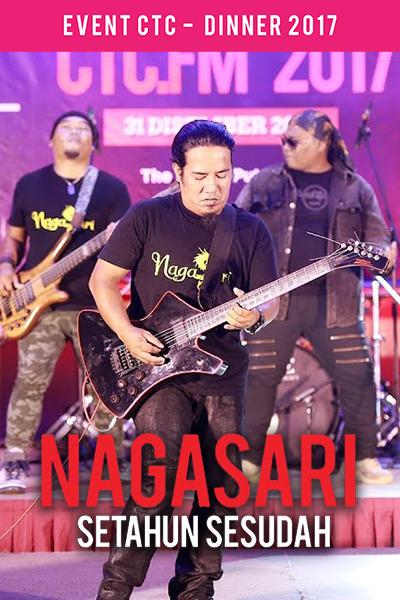 Nagasari - Setahun Sesudah [Majlis Makan Malam CTC.fm 2017]