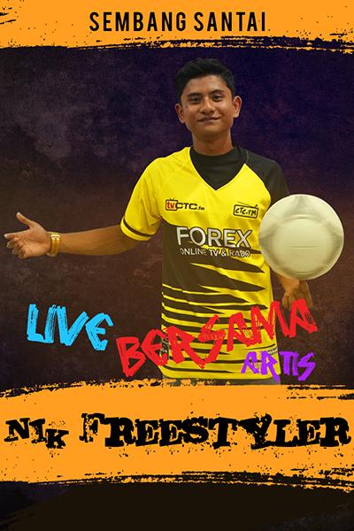 SEMBANG SANTAI : Live Bersama Nik Freestyler