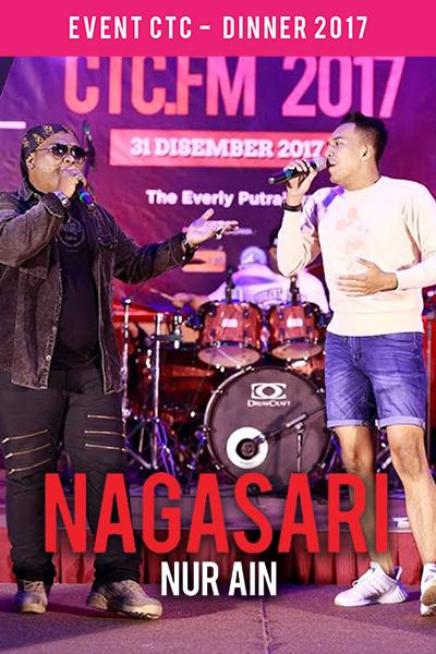 Nagasari - Nur Ain [Majlis Makan Malam CTC.fm 2017]