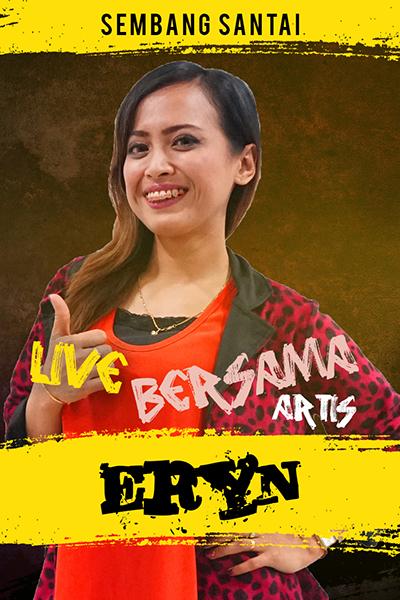 SEMBANG SANTAI  : Live Bersama Eryn