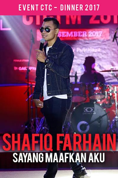 Syafiq Farhain - Sayang Maafkan Aku [Majlis Makan Malam CTC.fm 2017]