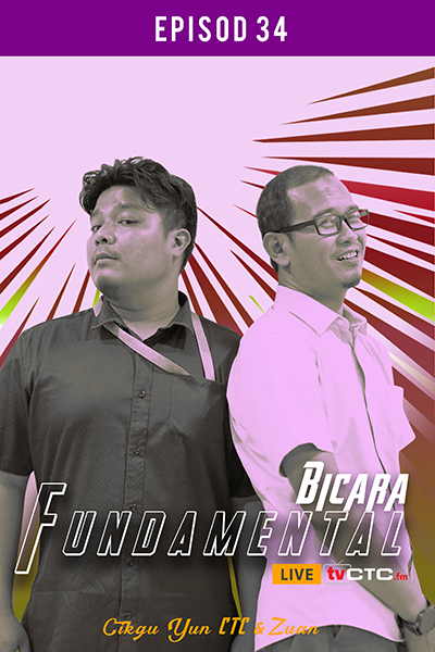 BICARA FUNDAMENTAL : Fundamental (Episod 34)