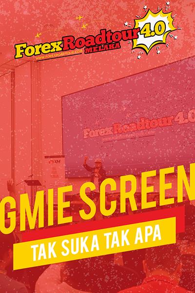 Gmie Screen - Tak Suka Tak Apa [Forex Roadtour 4.0 Melaka]