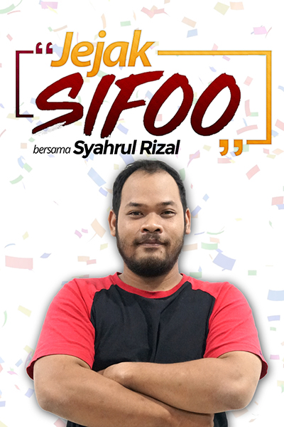 JEJAK SIFOO : bersama Syahrul Rizal