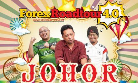 Forex Roadtour 4.0 – Johor