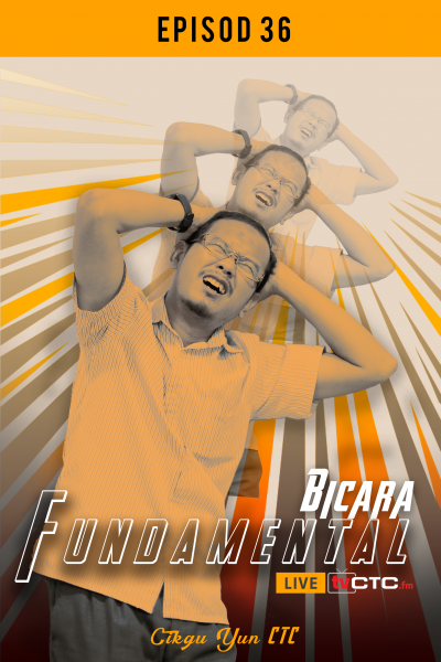 BICARA FUNDAMENTAL : Fundamental (Episod 36)