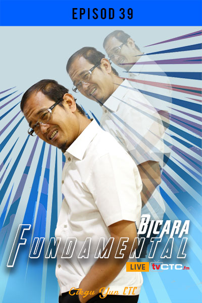 BICARA FUNDAMENTAL : Fundamental (Episod 39)