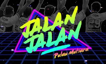CTC JALAN-JALAN @ PULAU MUTIARA