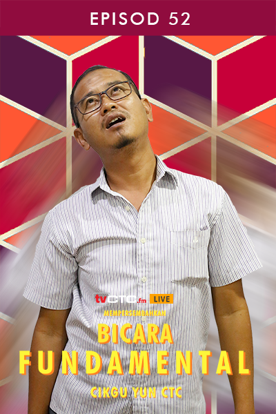 BICARA FUNDAMENTAL : Fundamental (Episod 52)