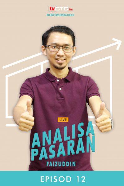 ANALISA PASARAN : Faizuddin (Episod 12)