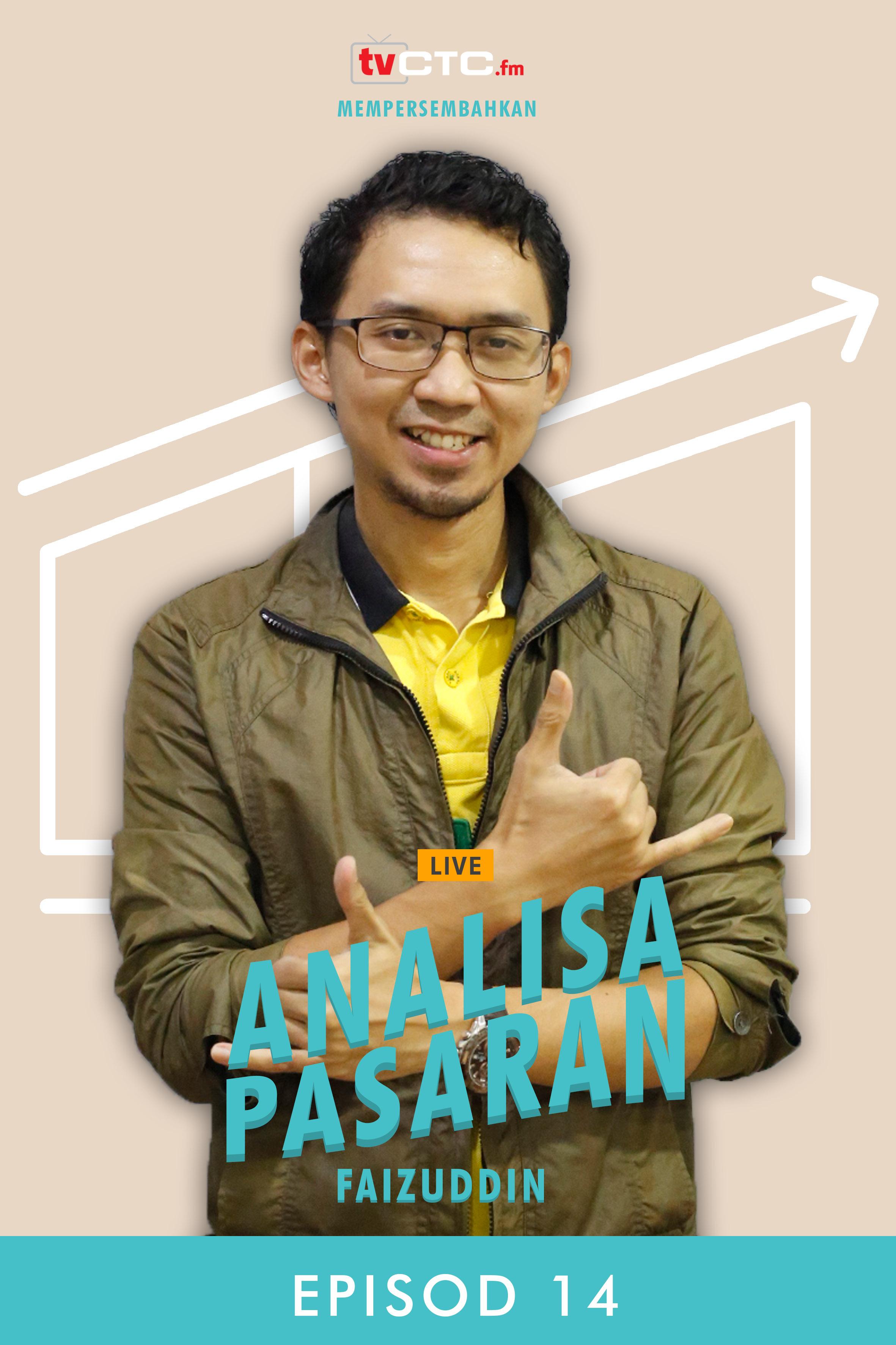 ANALISA PASARAN : Faizuddin (Episod 14)