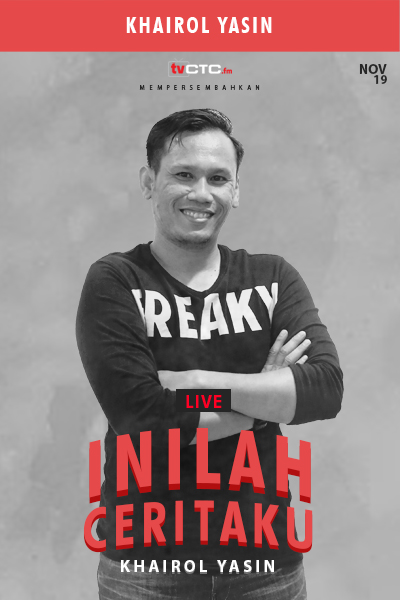 INILAH CERITAKU : Khairol Yasin