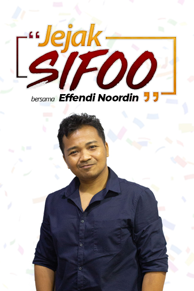 JEJAK SIFOO Bersama Effendi Noordin