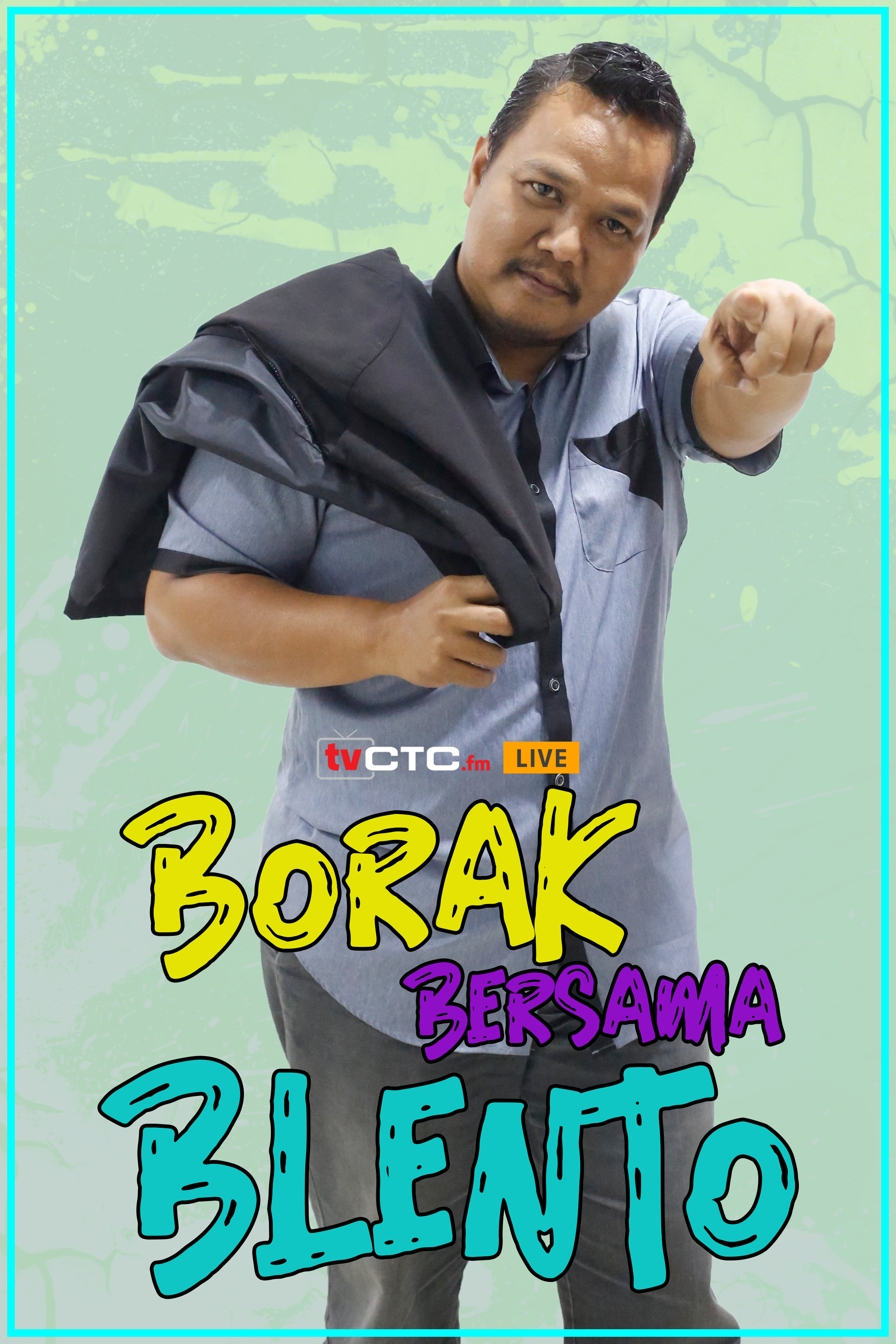 BORAK BERSAMA BLENTO (Episod 2)