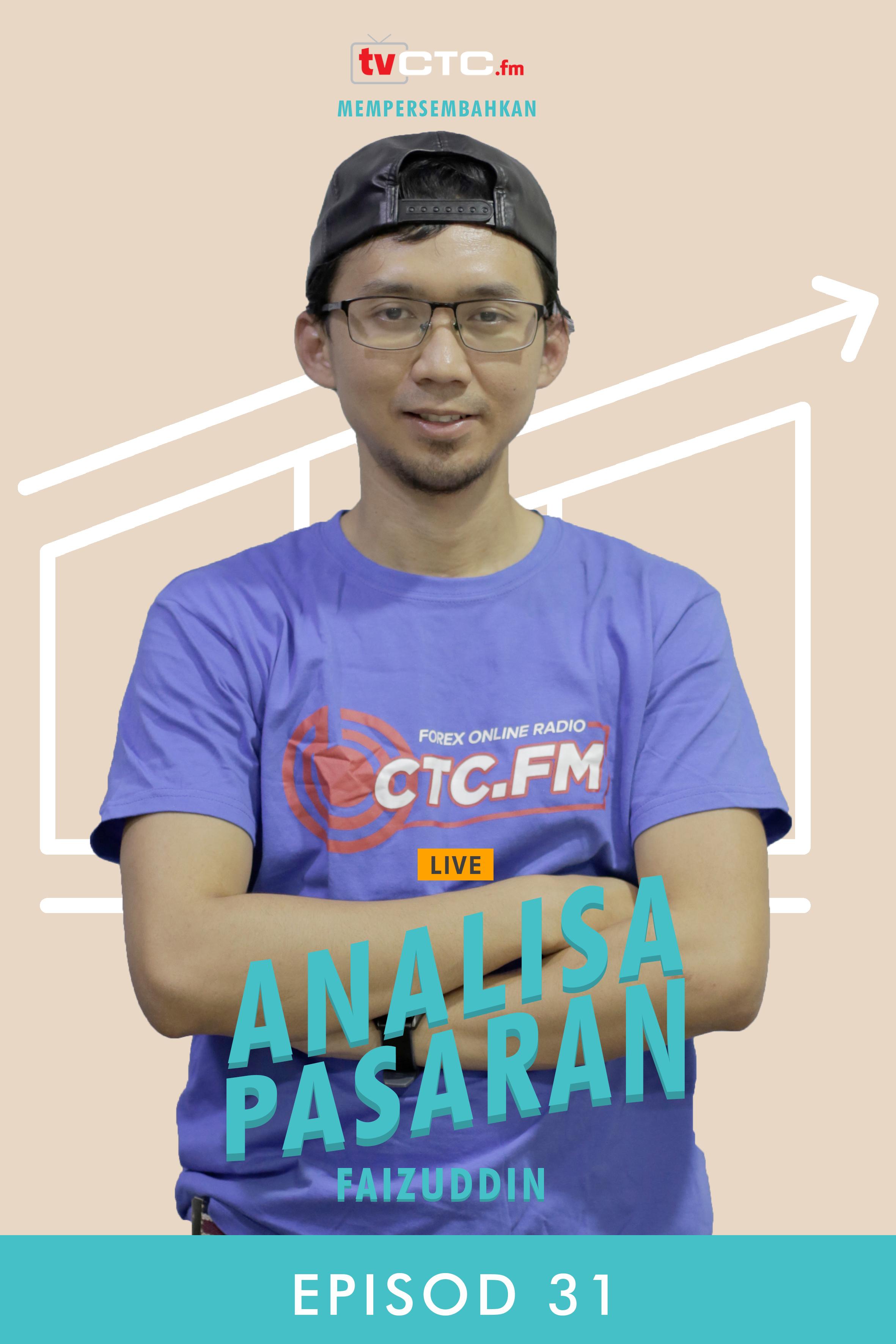 ANALISA PASARAN : Faizuddin (Episod 31)