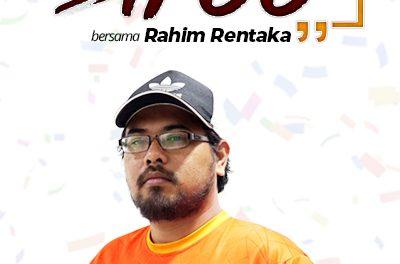 JEJAK SIFOO : Bersama Rahim Rentaka