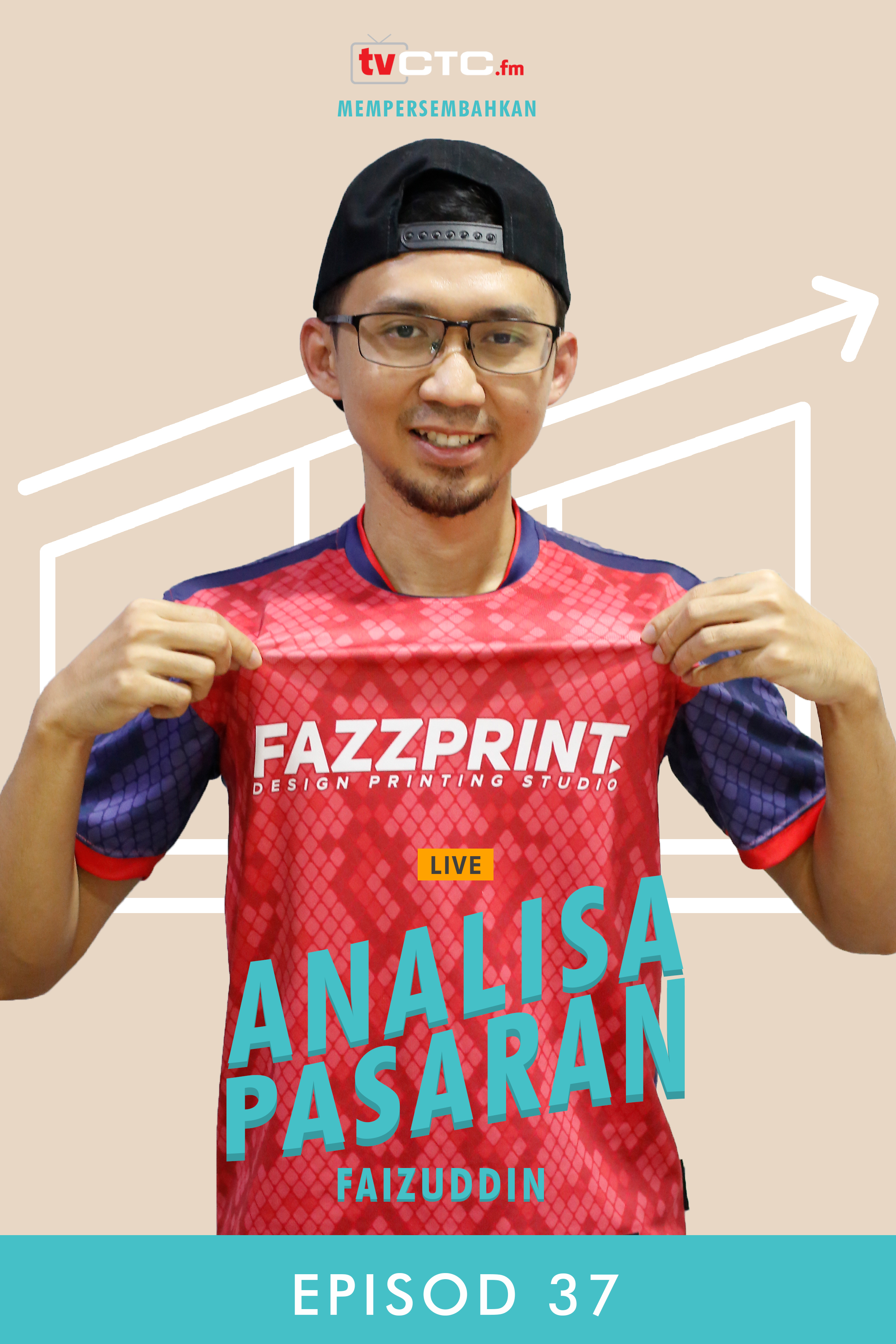 ANALISA PASARAN : Faizuddin (Episod 37)