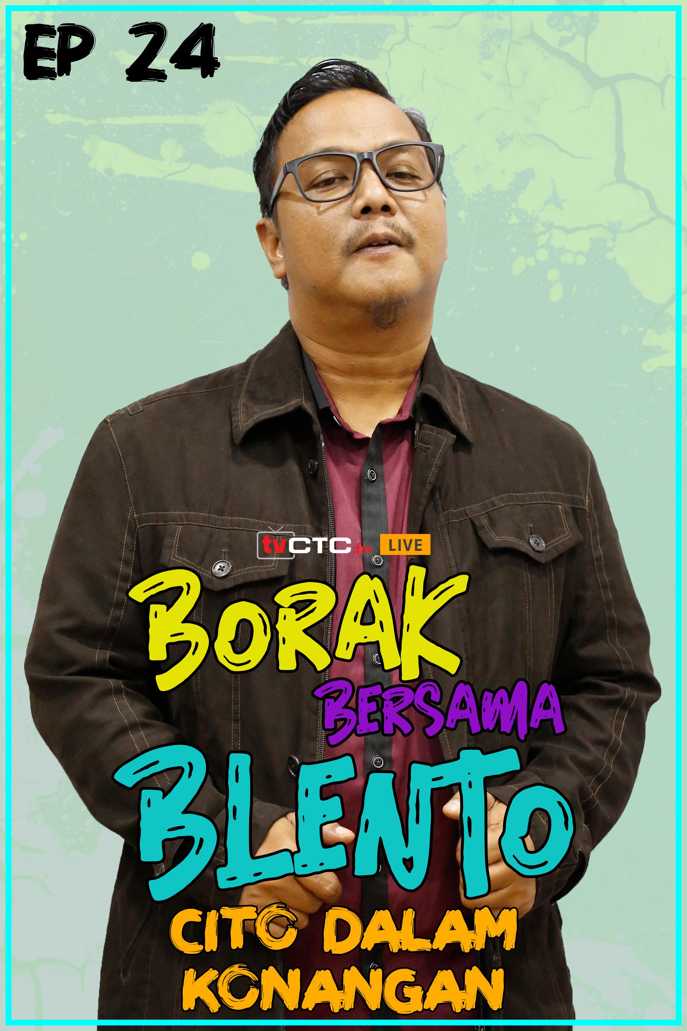 BORAK BERSAMA BLENTO (Episod 24)