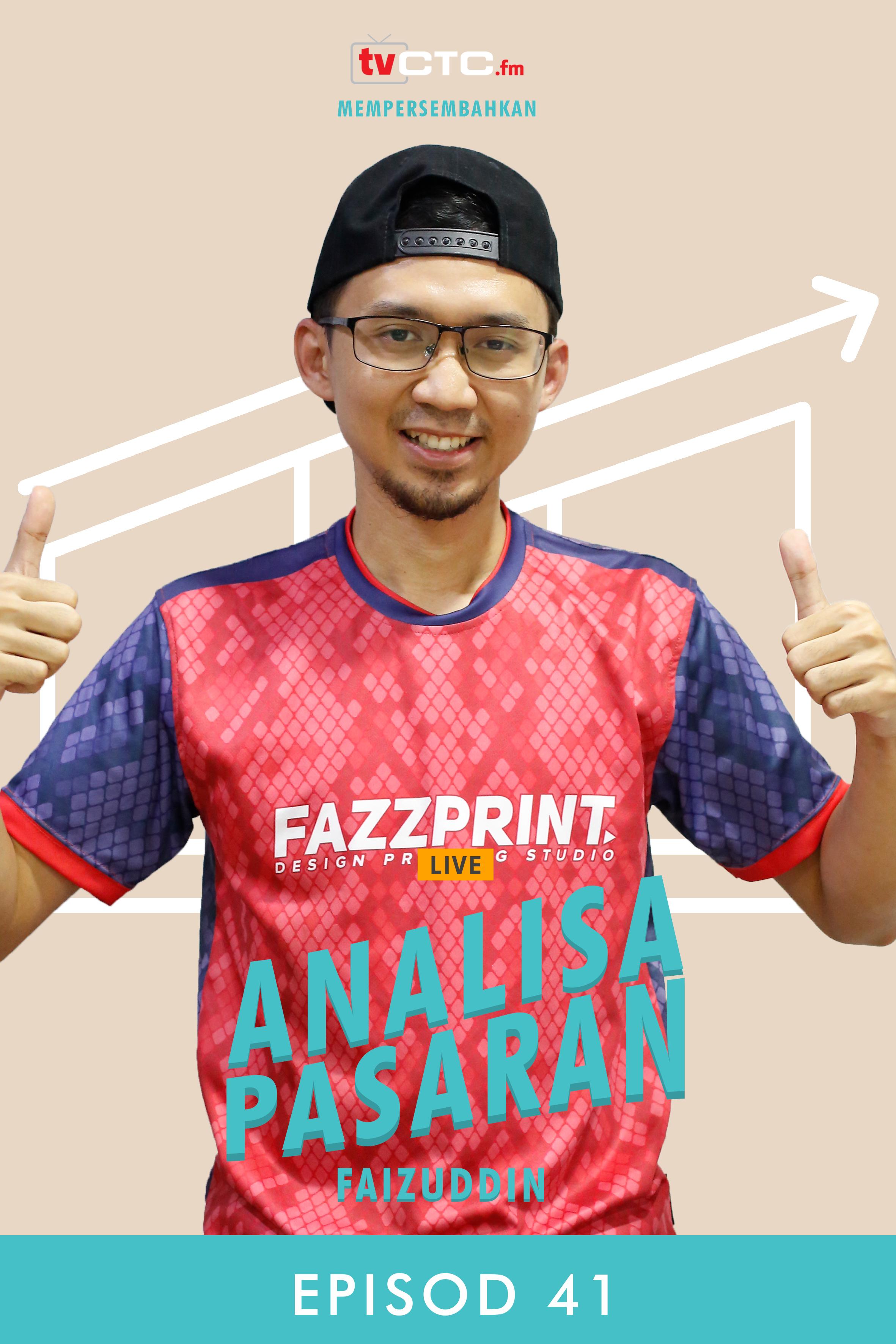 ANALISA PASARAN : Faizuddin (Episod 41)