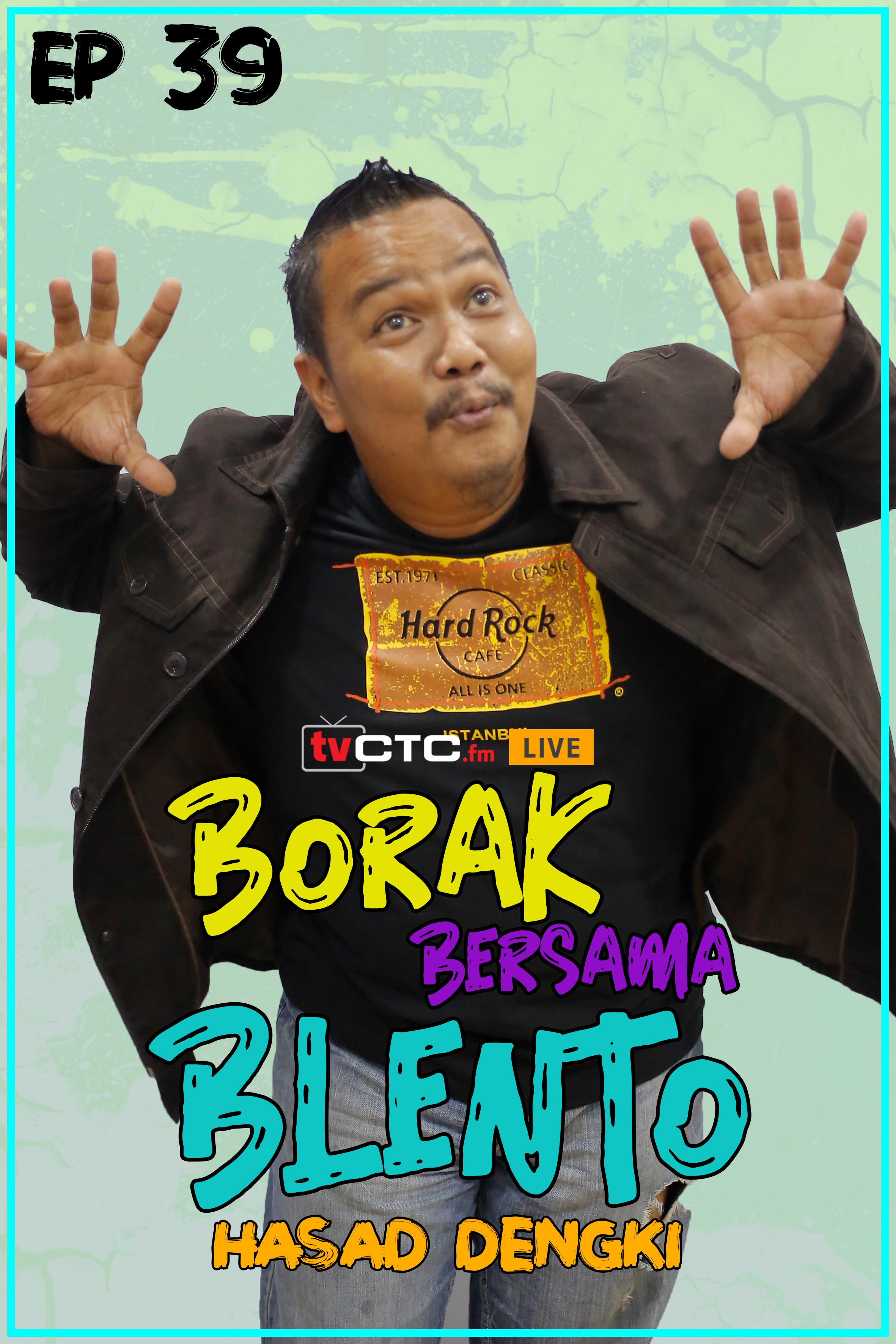 BORAK BERSAMA BLENTO (Episod 39)