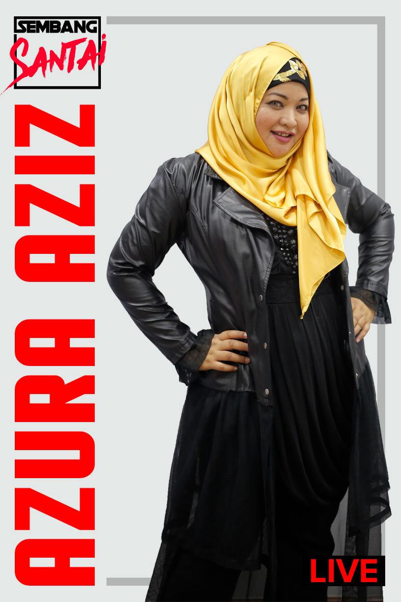 SEMBANG SANTAI : Azura Aziz