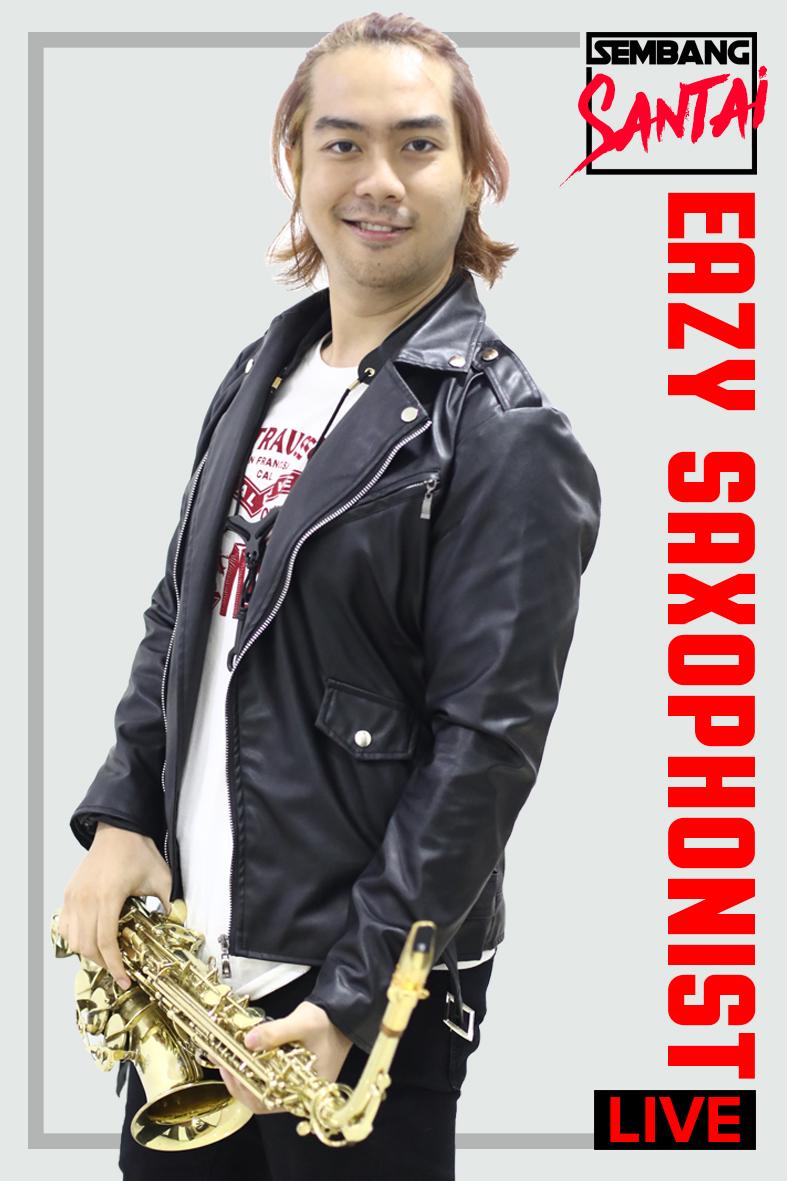 SEMBANG SANTAI : Eazy Saxophonist